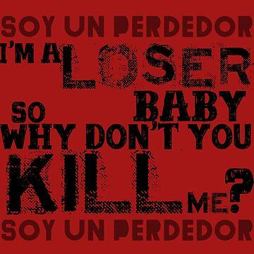 soy un perdedor (I'm a loser) by jamden37