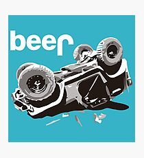 Caused By Beer Photographic Print