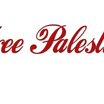 free palestine!  by danascullysgf