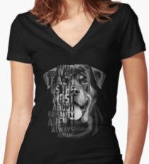 Rottweiler Quote, Loyalty Quote, Rottweiler Head, Rottweiler Text, Rottweiler Portrait, Dog Quote, Inspirational Quote Women's Fitted V-Neck T-Shirt