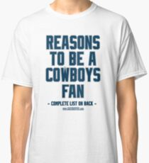 No Reasons To Be a Dallas Cowboys Fan, Cowboys Suck, Funny Gag Gift Classic T-Shirt