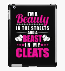 Beauty In The Streets And A Beast In My Cleats Girls Softball iPad Case/Skin