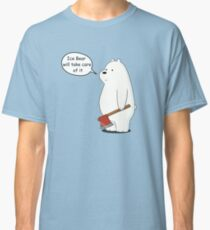 Ice Bear Will Take Care of It - We Bare Bears Cartoon Classic T-Shirt