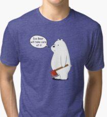Ice Bear Will Take Care of It - We Bare Bears Cartoon Tri-blend T-Shirt