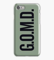 G.O.M.D. iPhone Case/Skin