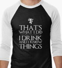 I know things Men's Baseball ¾ T-Shirt