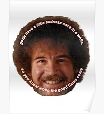 bob ross the good times Poster