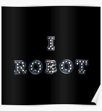 I Robot Poster