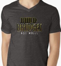 Build bridges not walls Men's V-Neck T-Shirt
