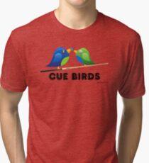 CUE BIRDS Tri-blend T-Shirt