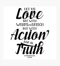Love with action and in truth Photographic Print
