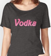 Vodka Women's Relaxed Fit T-Shirt