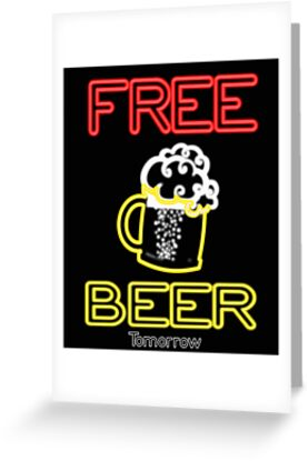 Free Beer Tomorrow Funny Neon Sign Bar Style Drinking By Funnytshirtemp
