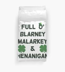 St Patricks Day Full O' Blarney Malarkey Shenanigans Duvet Cover