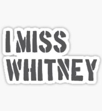 RIP Whitney Sticker