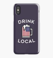 Drink Local USA Drinking Shirt iPhone Case/Skin