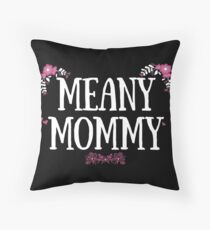 Meany Mommy - Dark Floor Pillow