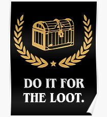 DnD Do It for the Loot Dungeons and Dragons Inspired Tabletop RPG Gaming  Poster