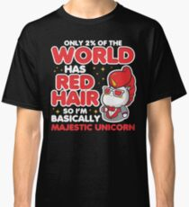 2 Percent of the World Has Red Hair Majestic Unicorn Redhead Classic T-Shirt