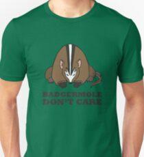 Badgermole Don't Care Unisex T-Shirt