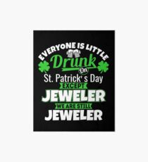 I'm Still Jeweller on St Patrick's Day Art Board