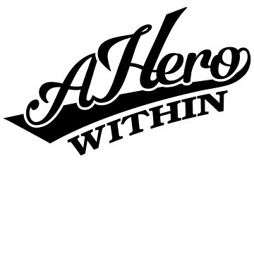 A HERO WITHIN - softball tee by daggerwear