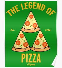 The legend of pizza Poster
