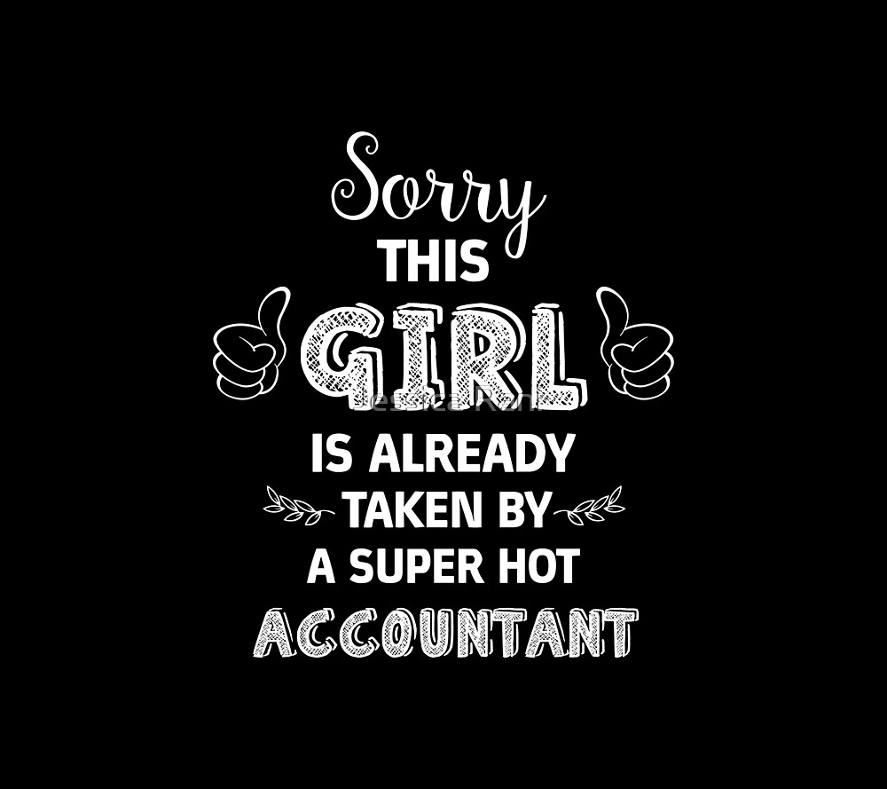 sorry this girl is Already taken by a super Hot Accountant by Jessica Rani