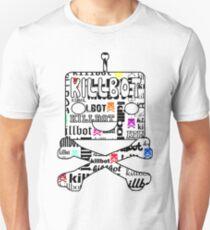 Ultimate Killbot Unisex T-Shirt