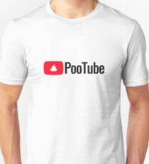 In Those Awkward Social Moments, Reach For PooTube - Reliable & Rewarding! Unisex T-Shirt
