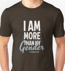 I AM MORE THAN Unisex T-Shirt