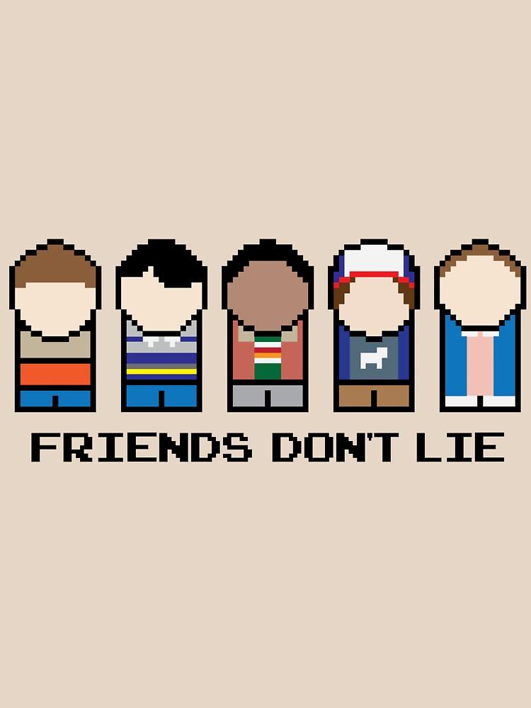 Friends Don't Lie by MonksNotHunks