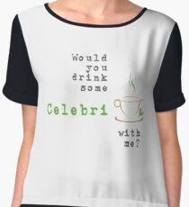 Would you drink some CelebriTEA with me? Chiffon Top