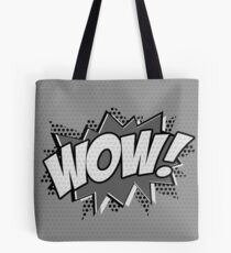 WOW! Tote Bag