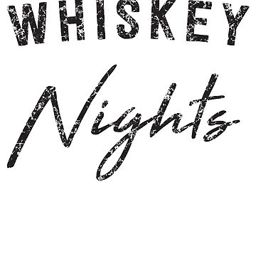 Whiskey Nights by partyanimal