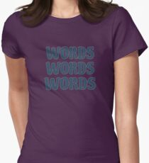Words words words Women's Fitted T-Shirt