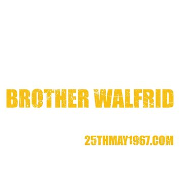Brother Walfrid Inspired Them To Play by 25thmay1967