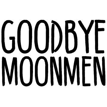 Goodbye Moonmen - Rick and Morty by vennybunny