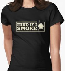 Mind If I Smoke Shirt Funny Grilling Shirt Grill Lover Shirt Women's Fitted T-Shirt