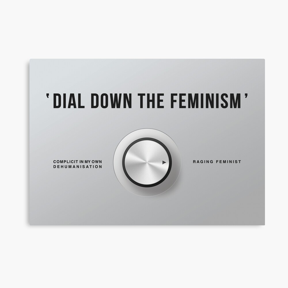 Dial Down the Feminism (English) Canvas Print