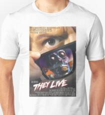They Live! Unisex T-Shirt