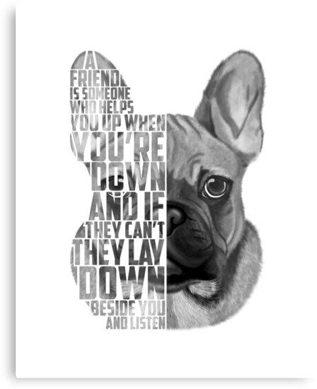 \' French Bulldog Quote, Loyalty Quote, French Bulldog Head, French Bulldog  Text, French Bulldog Portrait, Dog Quote, Inspirational Quote, French ...
