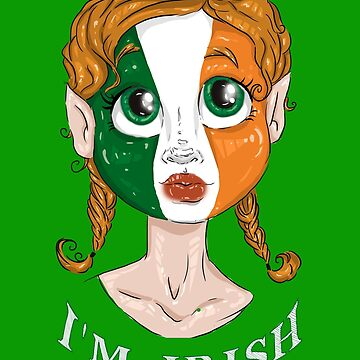 I'm Irish Girl Shirt - St Saint Patrick's Day  by BestStuffDepot