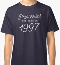 Princesses are born in 1997 Classic T-Shirt