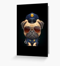 Pug Police Officer Greeting Card