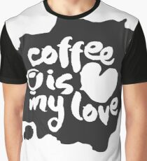 Inkblot Coffee is my love Graphic T-Shirt