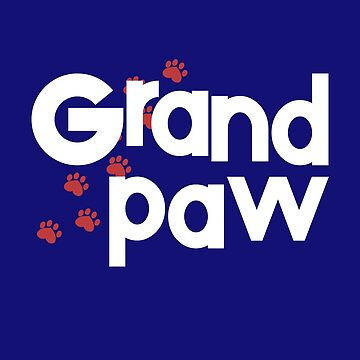 Grandpaw - Grand Paw - Granddog Lover Shirt - Gift for Dog Sitters, Pet Sitters and Grandparents by ShikitaMakes