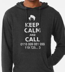 Keep Calm and Call 0118 999 881 999 119 725... Lightweight Hoodie