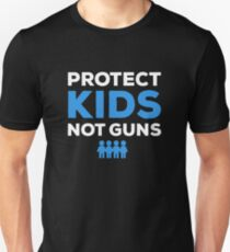 Protect Kids, Not Guns Unisex T-Shirt