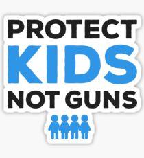 Protect Kids, Not Guns Sticker